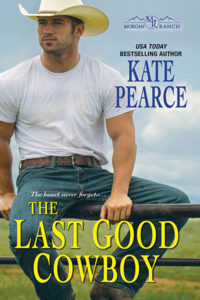 The Last Good Cowboy by Kate Pearce